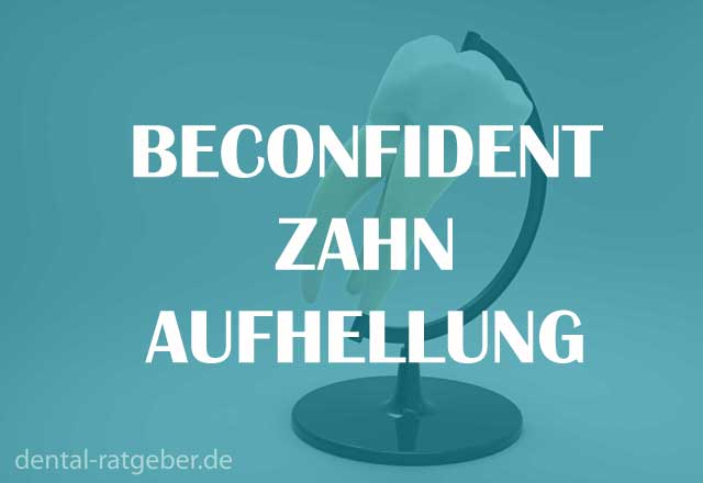 BeconfiDent Zahnaufhellung Test Ratgeber